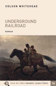 Couverture de l'ouvrage Underground Railroad