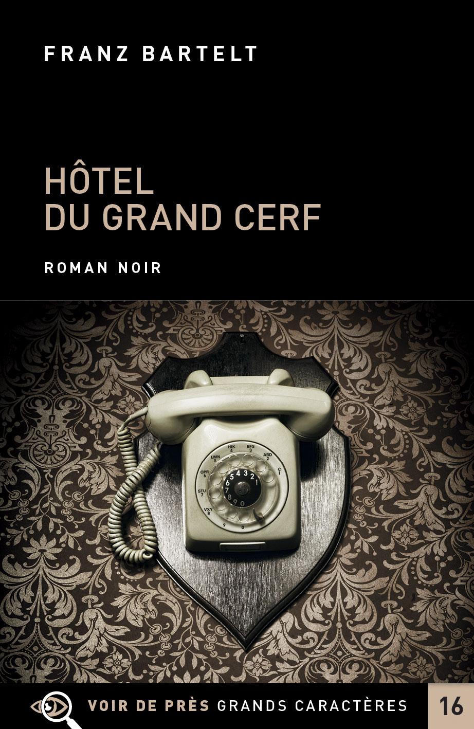Couverture de l'ouvrage Hôtel du Grand Cerf