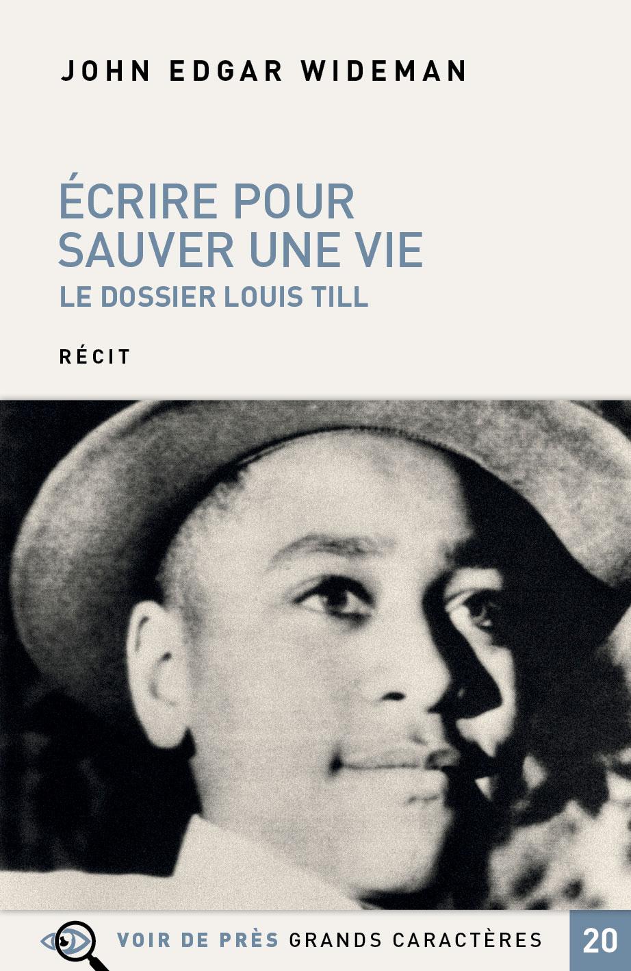 Couverture de l'ouvrage Écrire pour sauver une vie – Le dossier Louis Till