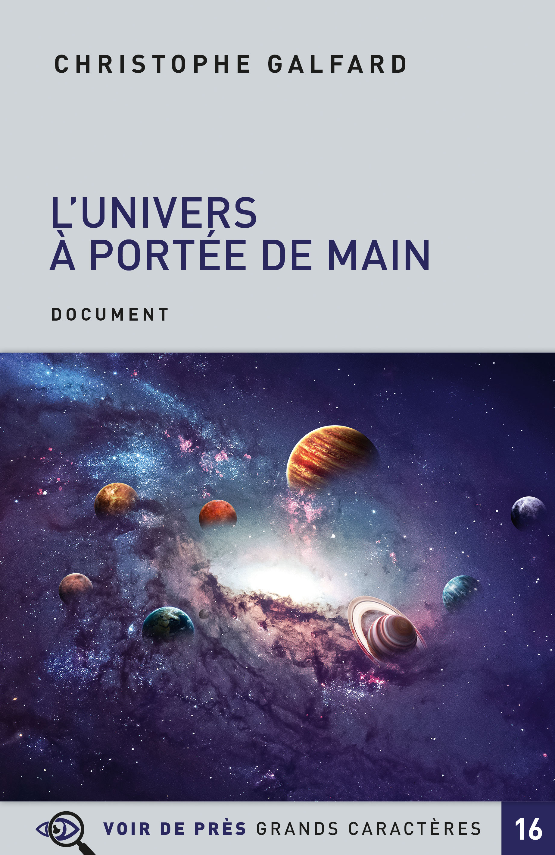 Couverture de l'ouvrage L'Univers à portée de main