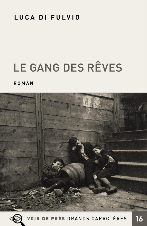 Couverture de l'ouvrage Le Gang des rêves
