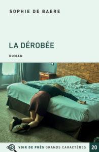 Couverture de l'ouvrage La Dérobée