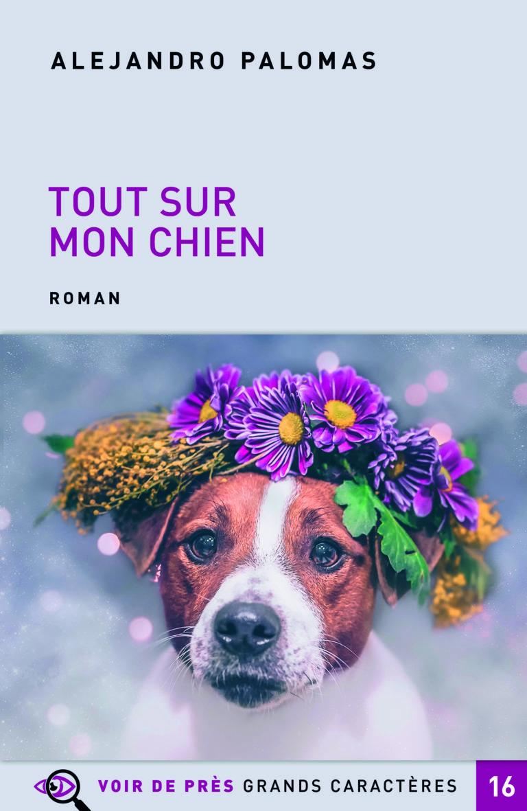 Couverture de l'ouvrage Tout sur mon chien