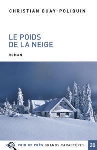 Couverture de l'ouvrage Le Poids de la neige