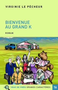 Couverture de l'ouvrage Bienvenue au Grand K