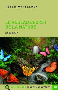 Couverture de l'ouvrage Le Réseau secret de la nature