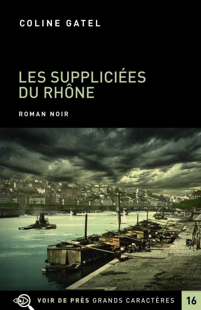 Couverture de l'ouvrage Les Suppliciées du Rhône