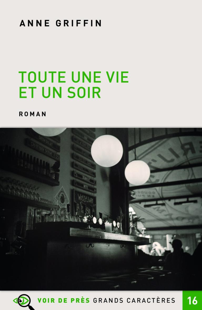Couverture de l'ouvrage Toute une vie et un soir
