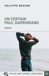 Couverture de l'ouvrage Un certain Paul Darrigrand