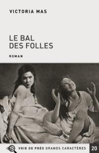 Couverture de l'ouvrage Le Bal des folles