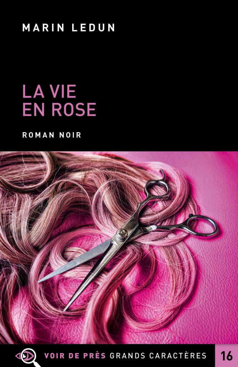 Couverture de l'ouvrage La Vie en Rose