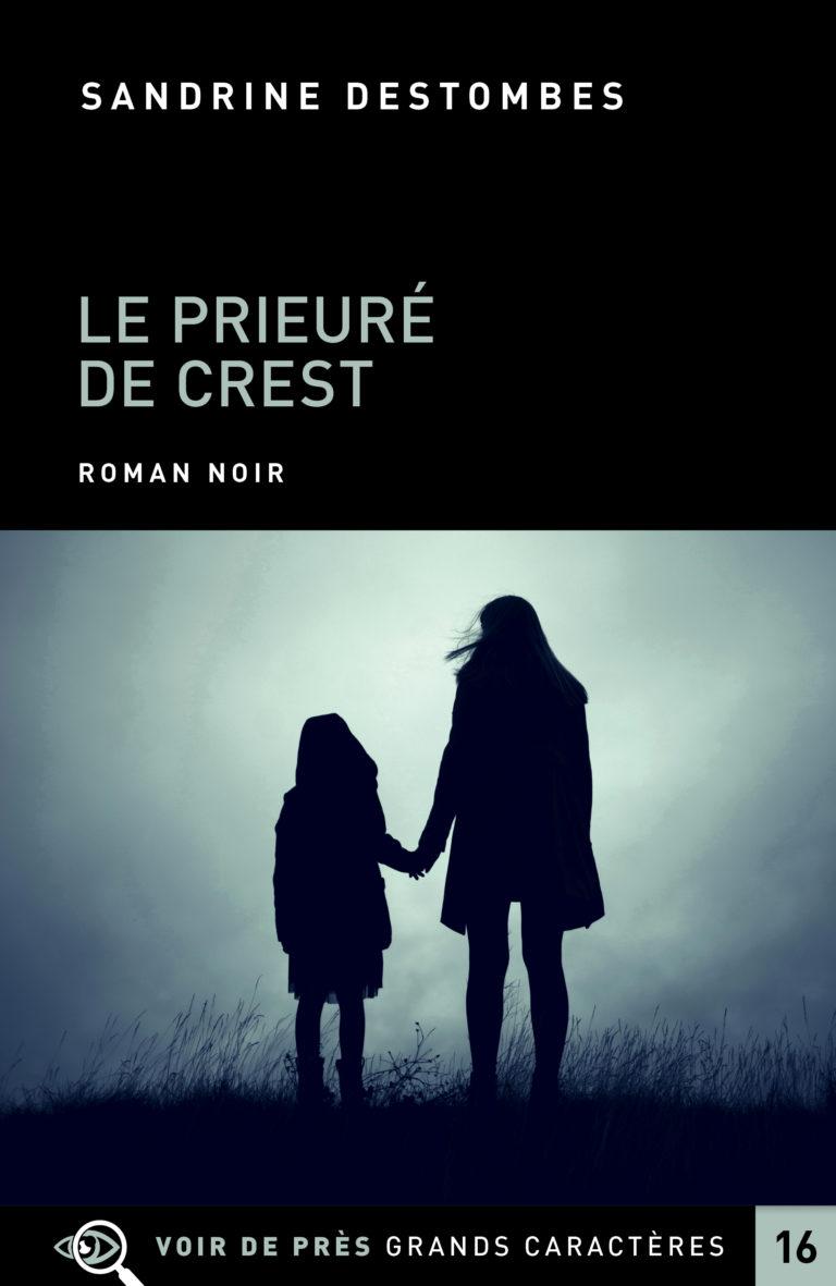 Couverture de l'ouvrage Le Prieuré de Crest
