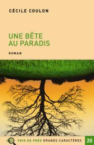 Couverture de l'ouvrage Une bête au Paradis