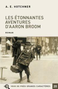 Couverture de l'ouvrage Les Étonnantes Aventures d'Aaron Broom