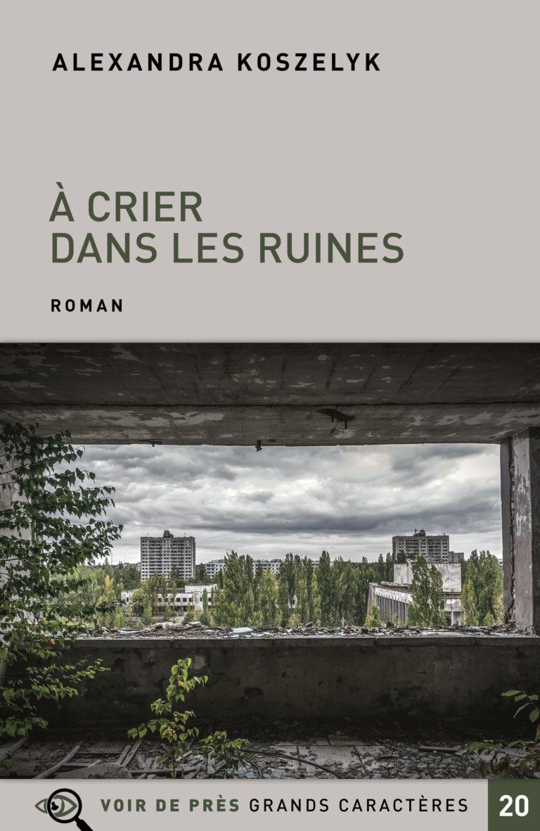 Couverture de l'ouvrage À crier dans les ruines