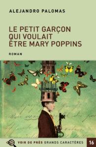 Couverture de l'ouvrage Le Petit Garçon qui voulait être Mary Poppins