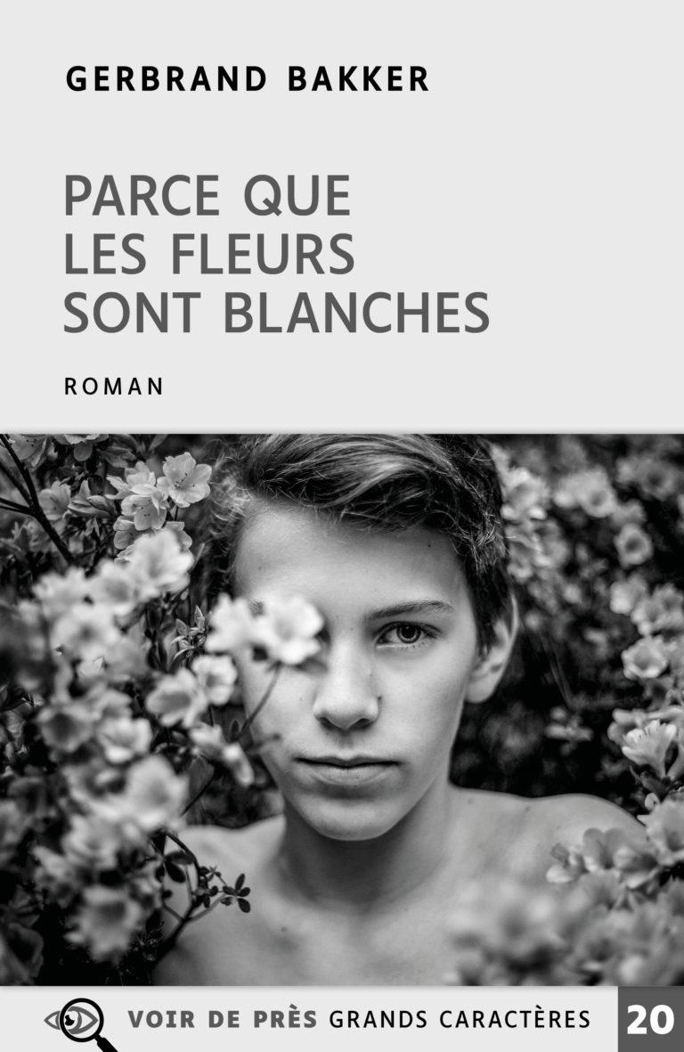 Couverture de l'ouvrage Parce que les fleurs sont blanches