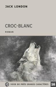 Couverture de l'ouvrage Croc-Blanc