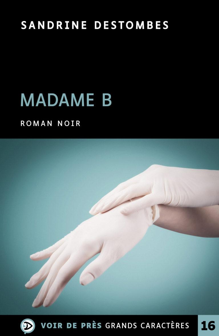 Couverture de l'ouvrage Madame B