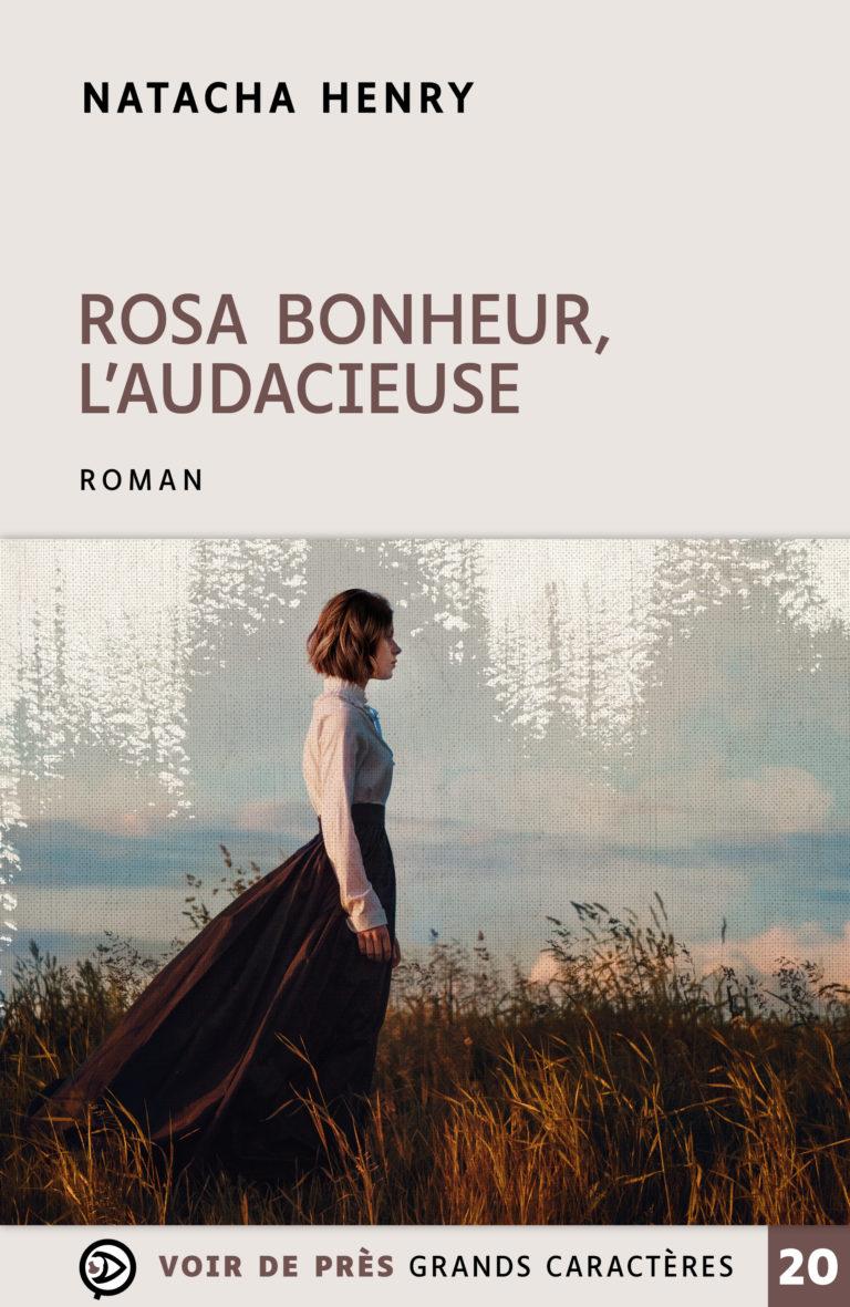 Couverture de l'ouvrage Rosa Bonheur, l'audacieuse