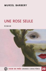 Couverture de l'ouvrage Une rose seule