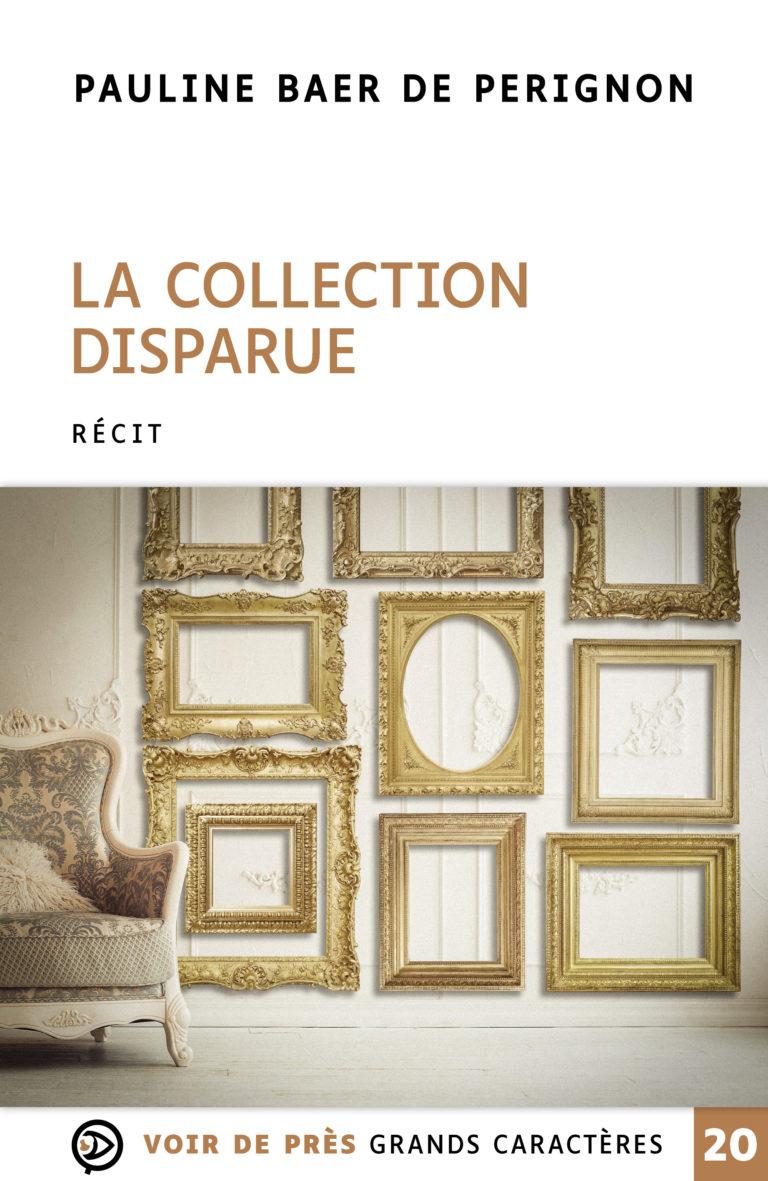 Couverture de l'ouvrage La Collection disparue
