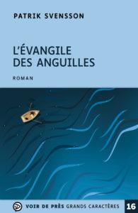 Couverture de l'ouvrage L'Évangile des anguilles
