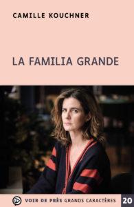 Couverture de l'ouvrage La Familia grande