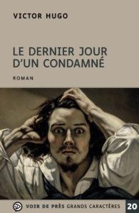 Couverture de l'ouvrage Le Dernier Jour d'un condamné