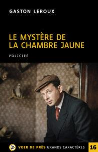 Couverture de l'ouvrage Le Mystère de la chambre jaune