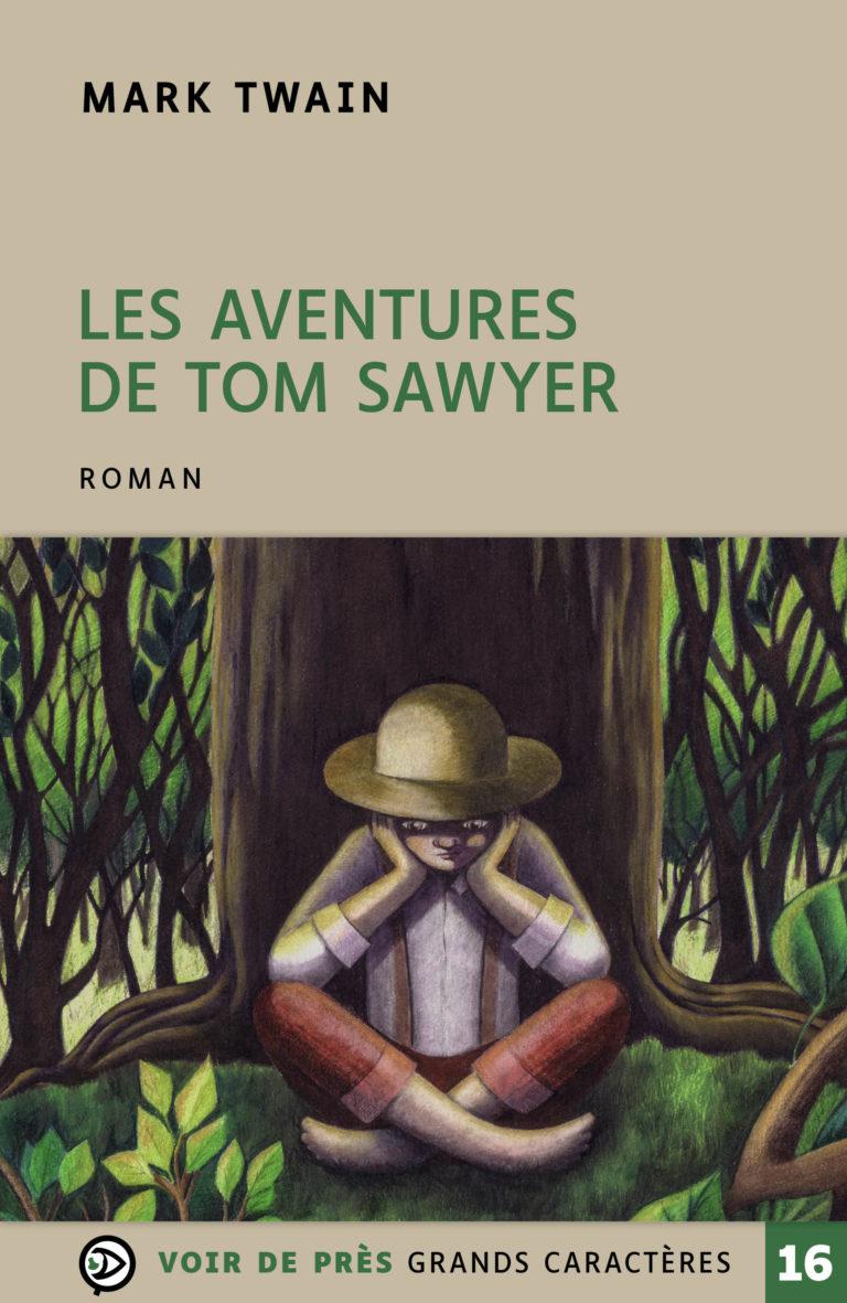 Couverture de l'ouvrage Les Aventures de Tom Sawyer