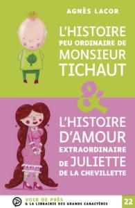 Couverture de l'ouvrage L'Histoire peu ordinaire de monsieur Tichaut