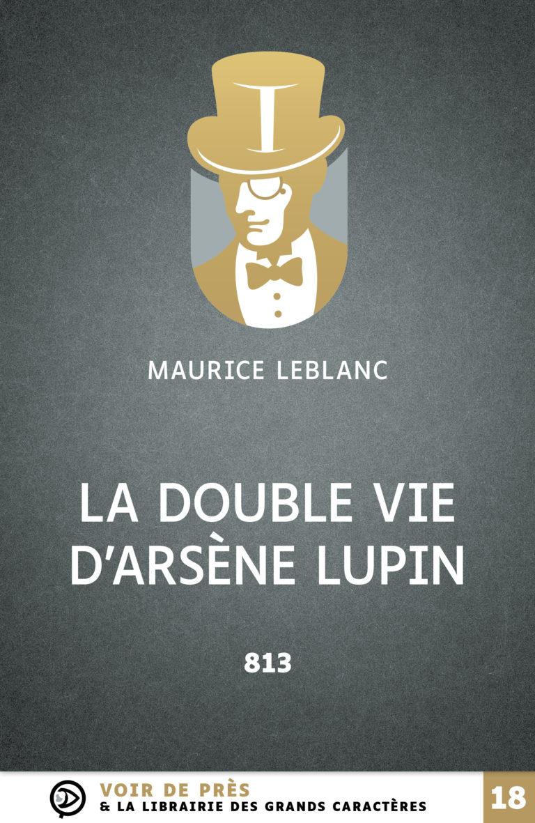 Couverture de l'ouvrage La Double Vie d'Arsène Lupin