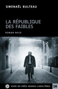 Couverture de l'ouvrage La République des faibles