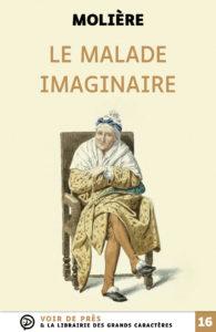 Couverture de l'ouvrage Le Malade imaginaire