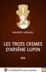 Couverture de l'ouvrage Les Trois Crimes d'Arsène Lupin