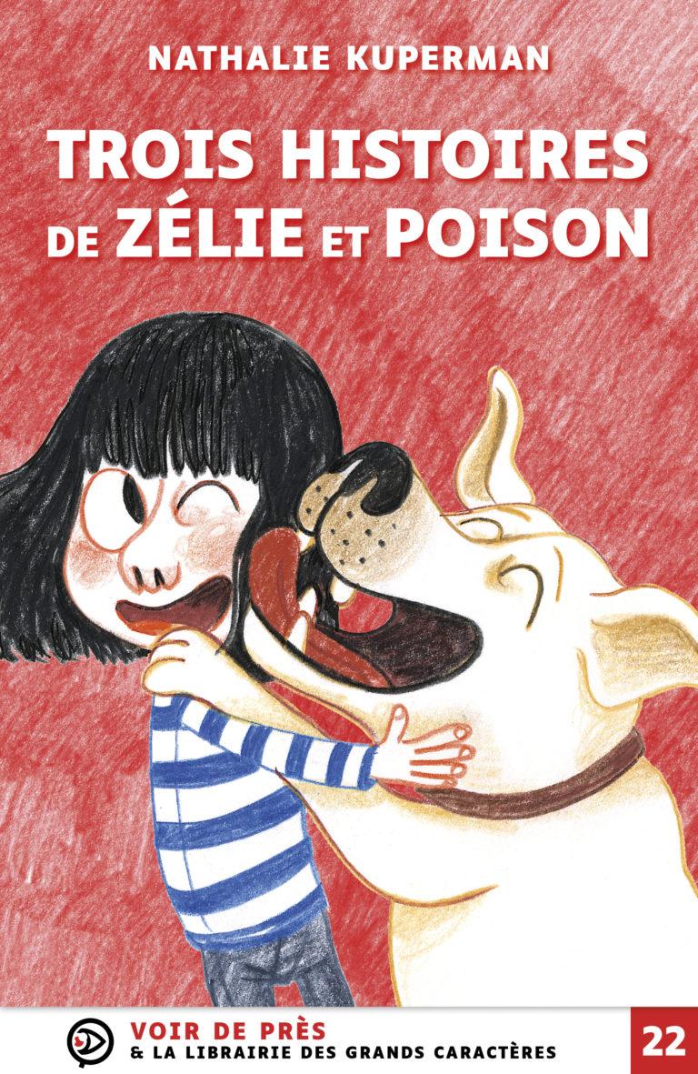 Couverture de l'ouvrage Trois histoires de Zélie et Poison